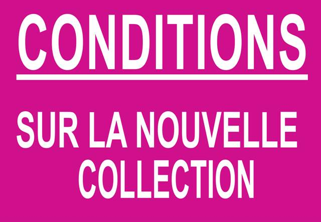 CONDITIONS SUR LA NOUVELLE COLLECTION